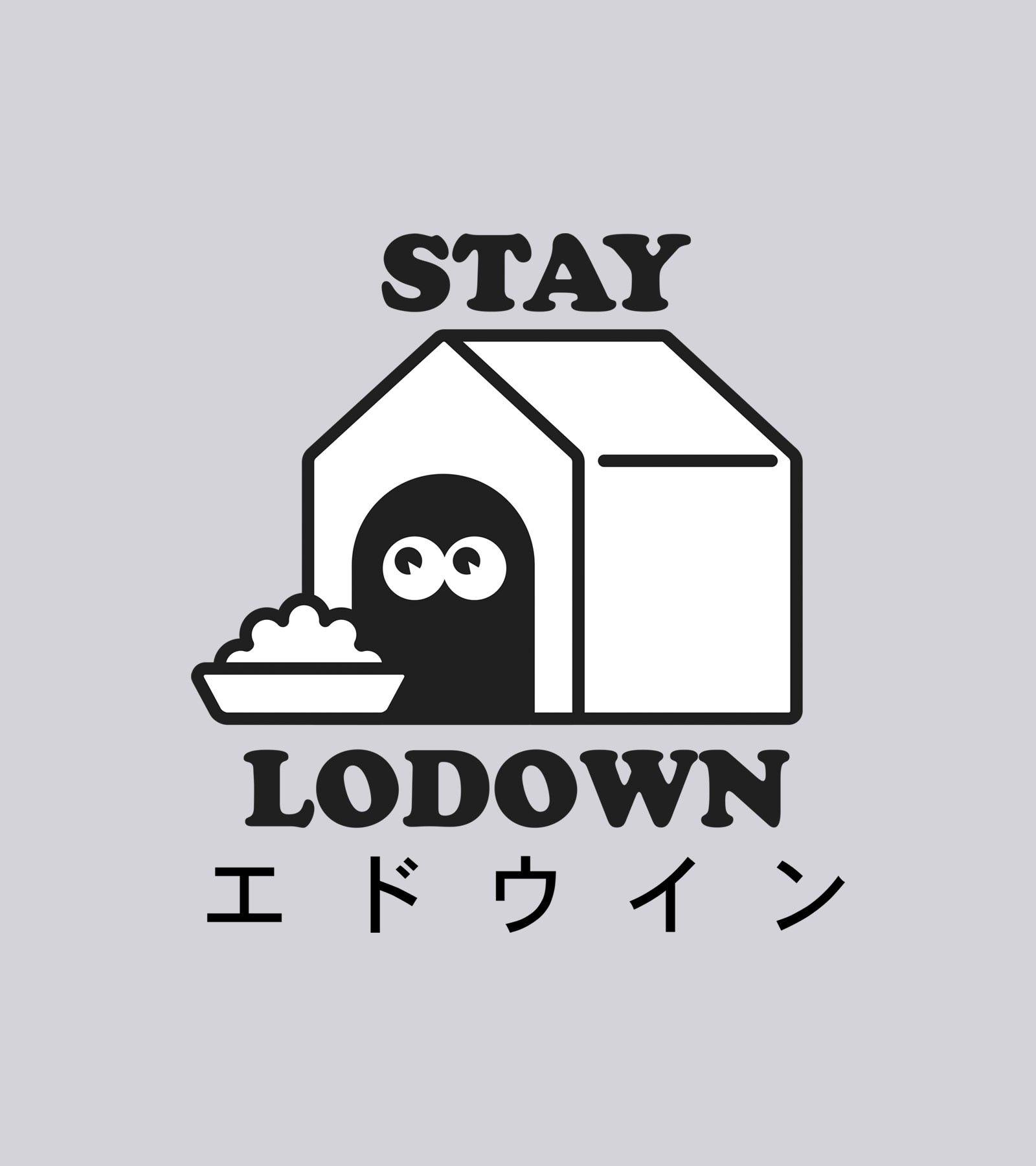 STAY LODOWN